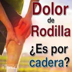 ¿Dolor de rodilla se relaciona con la cadera?