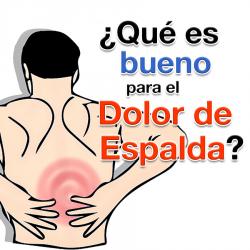 ¿Qué es bueno para el dolor de espalda?